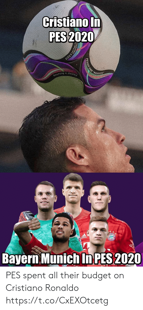 cristiano: Cristiano In  PES 2020  SIZE5  REGISTA  Playing is Believing  PES2020 OMB   adidas  Bayern Munich In PES 2020  QA  EWIUN PES spent all their budget on Cristiano Ronaldo https://t.co/CxEXOtcetg