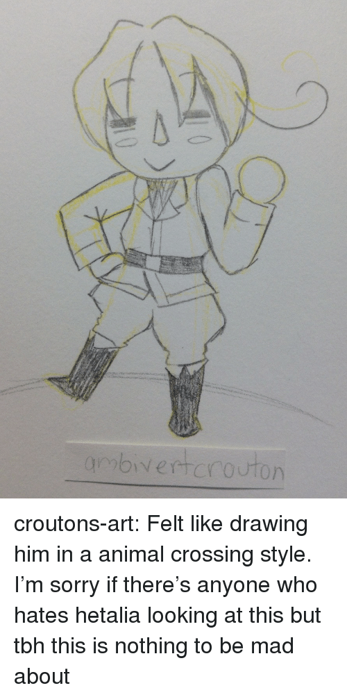 hetalia: croutons-art:  Felt like drawing him in a animal crossing style. I'm sorry if there's anyone who hates hetalia looking at this but tbh this is nothing to be mad about