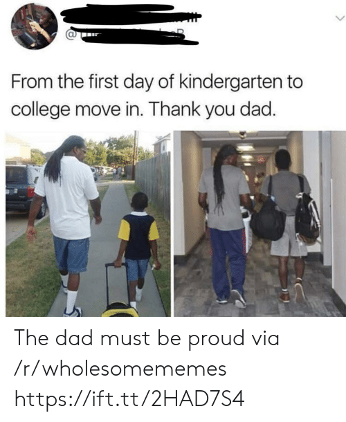 College, Dad, and Thank You: CU  From the first day of kindergarten to  college move in. Thank you dad The dad must be proud via /r/wholesomememes https://ift.tt/2HAD7S4