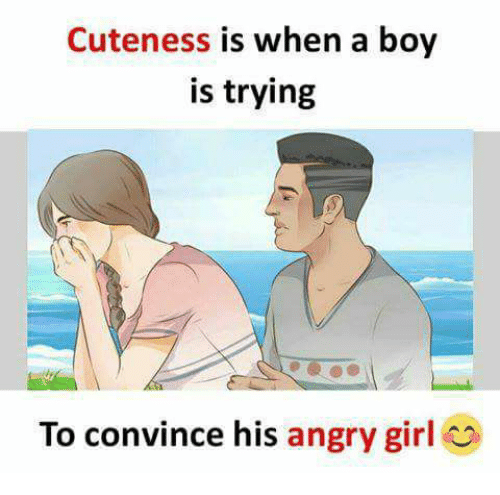 how to convince a girl when she is angry