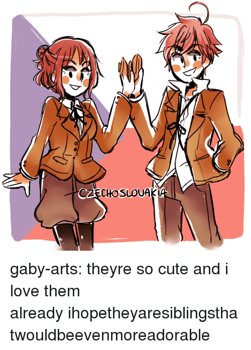 Gaby: CZECHOSLOUAKI gaby-arts:  theyre so cute and i love them already ihopetheyaresiblingsthatwouldbeevenmoreadorable