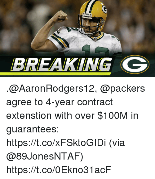 Memes, Packers, and 🤖: d-PACKERS .  BREAKING C .@AaronRodgers12, @packers agree to 4-year contract extenstion with over $100M in guarantees: https://t.co/xFSktoGIDi (via @89JonesNTAF) https://t.co/0Ekno31acF