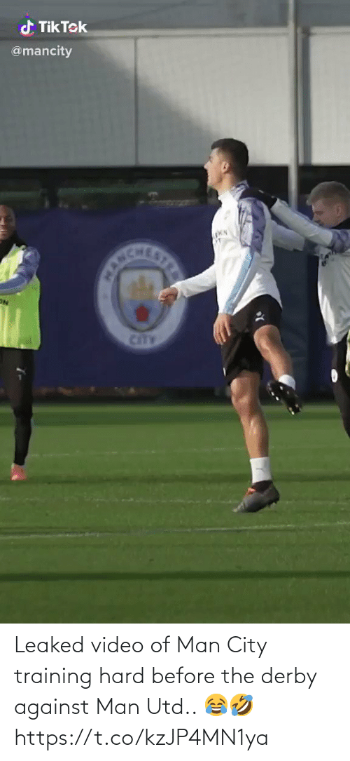 ballmemes.com: d Tik Tek  @mancity  CANCHE  STRE  CitTY Leaked video of Man City training hard before the derby against Man Utd.. 😂🤣 https://t.co/kzJP4MN1ya