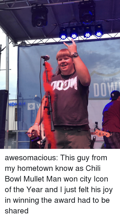 Tumblr, Blog, and Http: D0  ND AM awesomacious:  This guy from my hometown know as Chili Bowl Mullet Man won city Icon of the Year and I just felt his joy in winning the award had to be shared