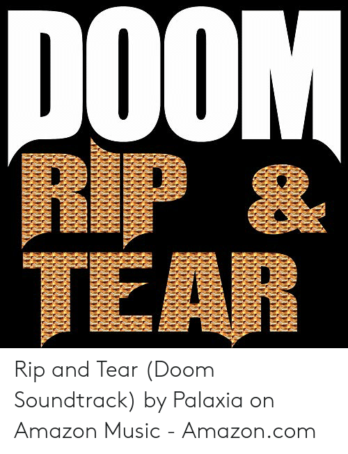 🅱️ 25+ Best Memes About Rip and Tear Doom | Rip and Tear