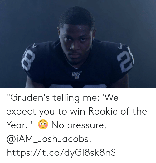 """Memes, Pressure, and 🤖: Da """"Gruden's telling me: 'We expect you to win Rookie of the Year.'"""" 😳   No pressure, @iAM_JoshJacobs. https://t.co/dyGI8sk8nS"""