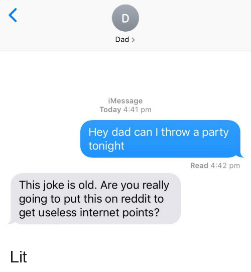 Dad > iMessage Today 441 Pm Hey Dad Can I Throw a Party