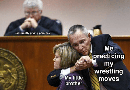 Wrestling: Dad quietly giving pointers  Me  practicing  my  wrestling  My little  moves  brother  COARO
