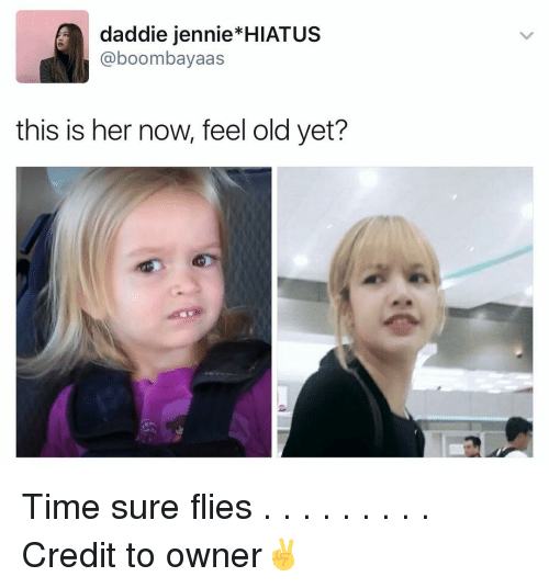 Jenni: daddie jennie HIATUS  Ca boombayaas  this is her now, feel old yet? Time sure flies . . . . . . . . . Credit to owner✌