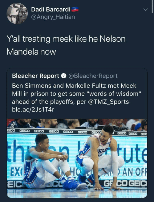 "tmz sports: Dadi Barcardi  @Angr  Y'all treating meek like he Nelson  Mandela now  Bleacher Report·@BleacherReport  Ben Simmons and Markelle Fultz met Meek  Mill in prison to get some ""words of wisdom""  ahead of the playoffs, per @TMZ_Sports  ble.ac/2Js1T4r  AMSUN  EEX  EICRO 4C  HO AN OF"