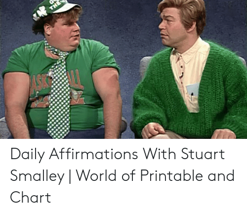 Daily Affirmations With Stuart Smalley | World of Printable ...
