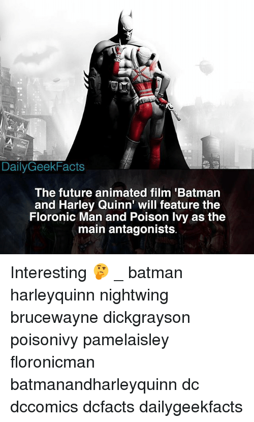 the maine: DailyGeekFacts  The future animated film 'Batman  and Harley Quinn' will feature the  Floronic Man and Poison lvy as the  main antagonists Interesting 🤔 _ batman harleyquinn nightwing brucewayne dickgrayson poisonivy pamelaisley floronicman batmanandharleyquinn dc dccomics dcfacts dailygeekfacts