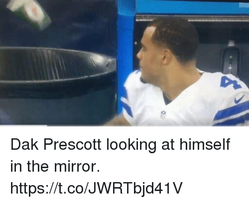 Mirror, Looking, and The Mirror: Dak Prescott looking at himself in the mirror. https://t.co/JWRTbjd41V