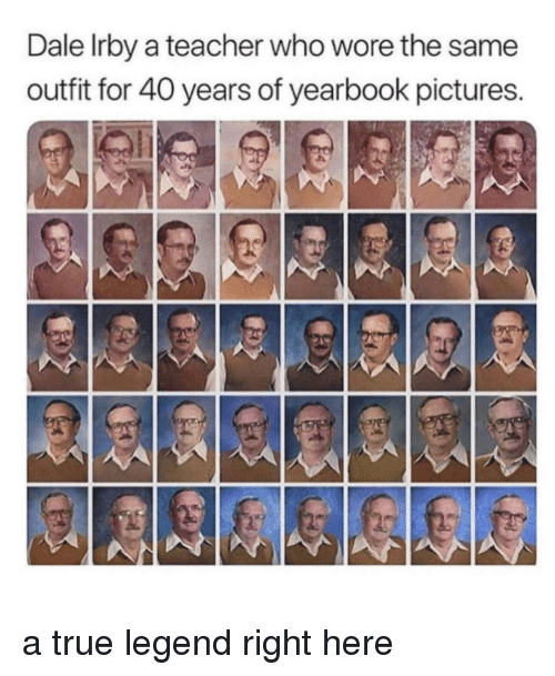 True Legend: Dale Irby a teacher who wore the same  outfit for 40 years of yearbook pictures. a true legend right here