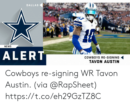 Dallas: DALLAS  NEWS  ALERT  COWBOYS RE-SIGNING  TAVON AUSTIN Cowboys re-signing WR Tavon Austin. (via @RapSheet) https://t.co/eh29GzTZ8C