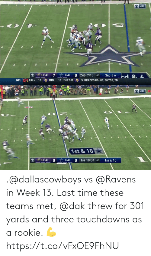 Ravens: .@dallascowboys vs @Ravens in Week 13.  Last time these teams met, @dak threw for 301 yards and three touchdowns as a rookie. 💪 https://t.co/vFxOE9FhNU
