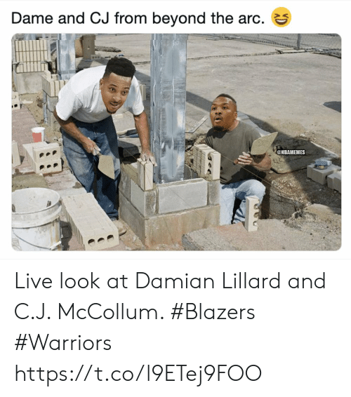 Damian Lillard, Live, and Warriors: Dame and CJ from beyond the arc. 3  @NBAMEMES Live look at Damian Lillard and C.J. McCollum.   #Blazers #Warriors https://t.co/l9ETej9FOO