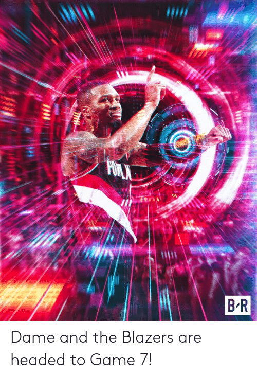 ballmemes.com: Dame and the Blazers are headed to Game 7!
