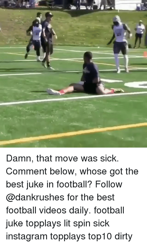 juked: Damn, that move was sick. Comment below, whose got the best juke in football? Follow @dankrushes for the best football videos daily. football juke topplays lit spin sick instagram topplays top10 dirty