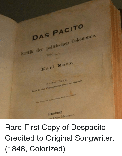 Credited: DAS PACITO  Kritik der politischen Oekonomie.  Karl Marx  Erster Band  Buch 1: Dee Produk tiommproces  s des Kapitals  Hamburg  Otto Meissner Rare First Copy of Despacito, Credited to Original Songwriter. (1848, Colorized)