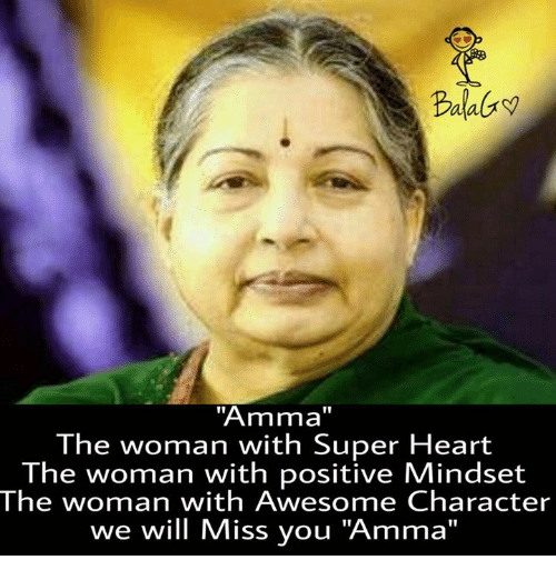 "we will miss you: Data  ''Amma''  The woman with Super Heart  The woman with positive Mindset  The woman with Awesome Character  we will Miss you ""Amma"""