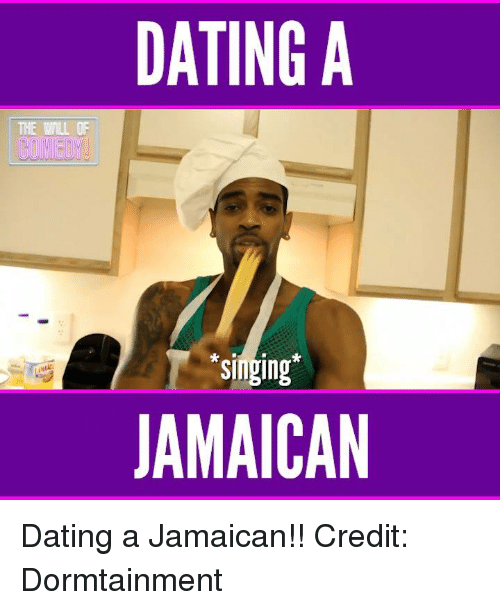 Dating a jamaican man dormtainment twitter