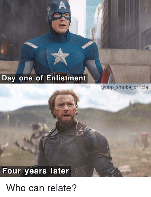 Memes, Pop, and 🤖: Day one of Enlistment  @pop_smoke_official  Four years Tater Who can relate?