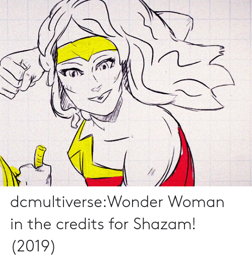 Credits: dcmultiverse:Wonder Woman in the credits for Shazam! (2019)