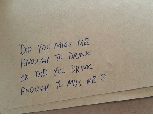 You, Miss, and Dip: DD you Miss ME  ENOU GH TO DRINK  ok DIp YoU DRINK  ENOUGH TO MSS ME2