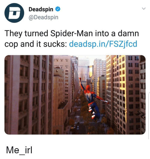 """Spider, SpiderMan, and Irl: Deadspin  @Deadspin  They turned Spider-Man into a damn  cop and it sucks: deadsp.in/FSZjfcd  .lif''' ://  ,.,.Mİh..3"""""""