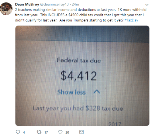 child tax credit: Dean McElroy@deanmcelroy13 24m  2 teachers making similar income and deductions as last year. 1K more withheld  from last year. This INCLUDES a $4500 child tax credit that I got this year that I  didn't qualify for last year. Are you Trumpers starting to get it yet? #TaxDay  Federal tax due  $4,412  Show less  Last year you had $328 tax due