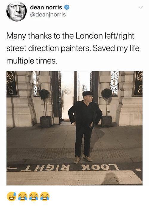 painters: dean norris  @deanjnorris  Many thanks to the London left/right  street direction painters. Saved my life  multiple times. 😅😂😂😂