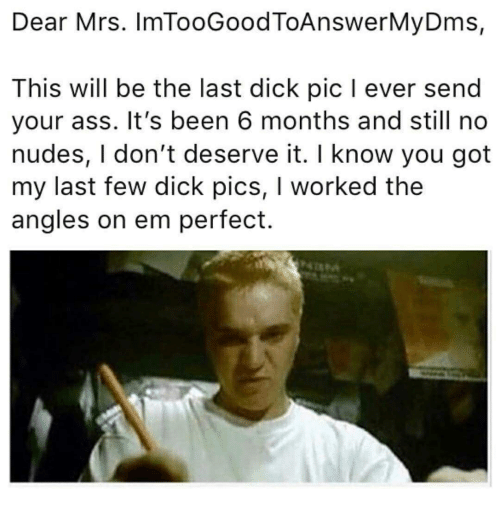 Ass Dick Pics And Nudes Dear Mrs Imtoogoodtoanswermydms This Will Be