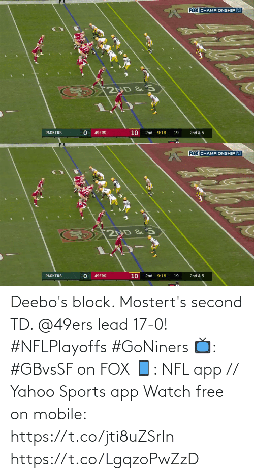 San Francisco 49ers: Deebo's block. Mostert's second TD. @49ers lead 17-0! #NFLPlayoffs #GoNiners  📺: #GBvsSF on FOX 📱: NFL app // Yahoo Sports app Watch free on mobile: https://t.co/jti8uZSrIn https://t.co/LgqzoPwZzD
