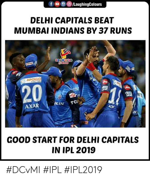 mumbai indians: DELHI CAPITALS BEAT  MUMBAI INDIANS BY 37 RUNS  20  IKIN TC  AXAR  GOOD START FOR DELHI CAPITALS  IN IPL 2019 #DCvMI #IPL #IPL2019