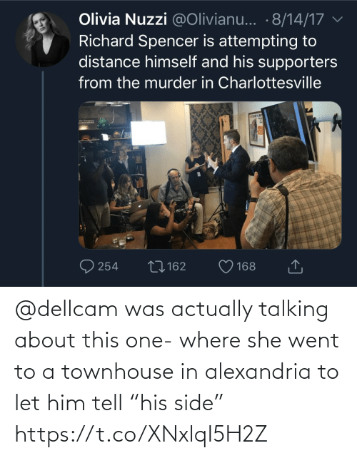 "Actually: @dellcam was actually talking about this one- where she went to a townhouse in alexandria to let him tell ""his side"" https://t.co/XNxlqI5H2Z"