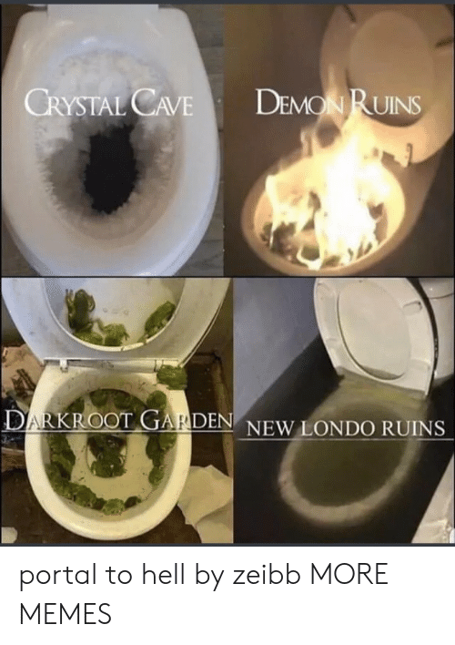 Ruins: DEMON RUINS  CRYSTAL CAVE  DARKROOT GARDEN NEW LONDO RUINS portal to hell by zeibb MORE MEMES