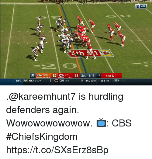 Defenders: DEN4 14KC23 3RD 5:19 17 4TH & 1  i6-11  NFLNYJ (3-4 3 C CHI 13-3 4 3RD 7:10 1st & 10 25) .@kareemhunt7 is hurdling defenders again.  Wowowowowowow.  📺: CBS #ChiefsKingdom https://t.co/SXsErz8sBp