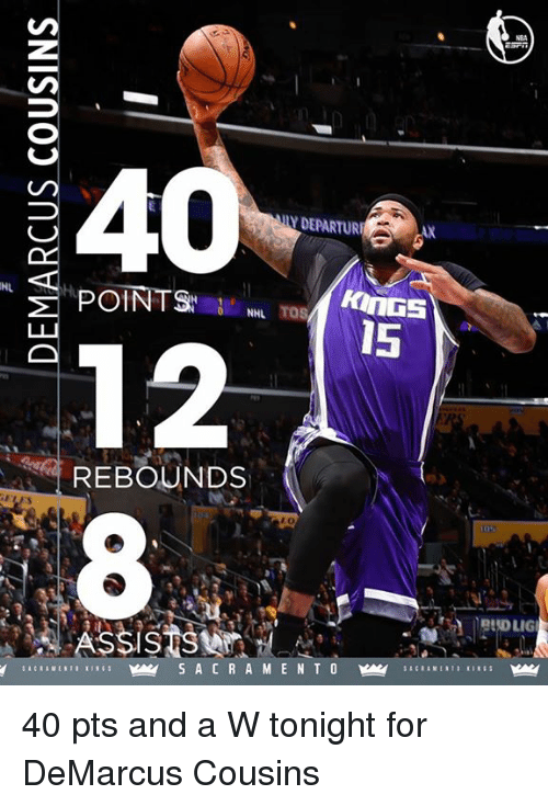 rebounder: DEPARTURE  POINTS  NHL  15  12  REBOUNDS  SSIS  PADLIG 40 pts and a W tonight for DeMarcus Cousins