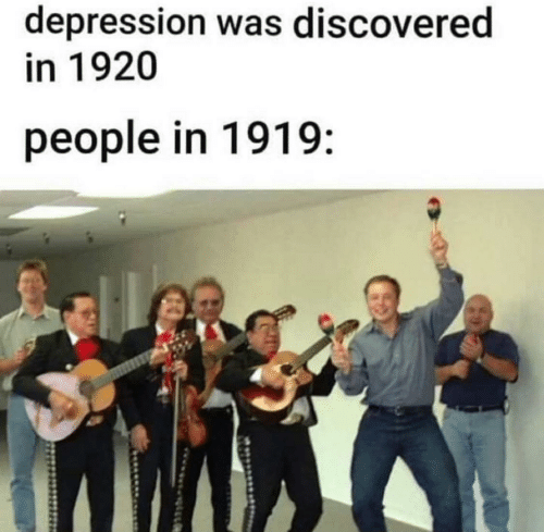 People In: depression was discovered  in 1920  people in 1919: