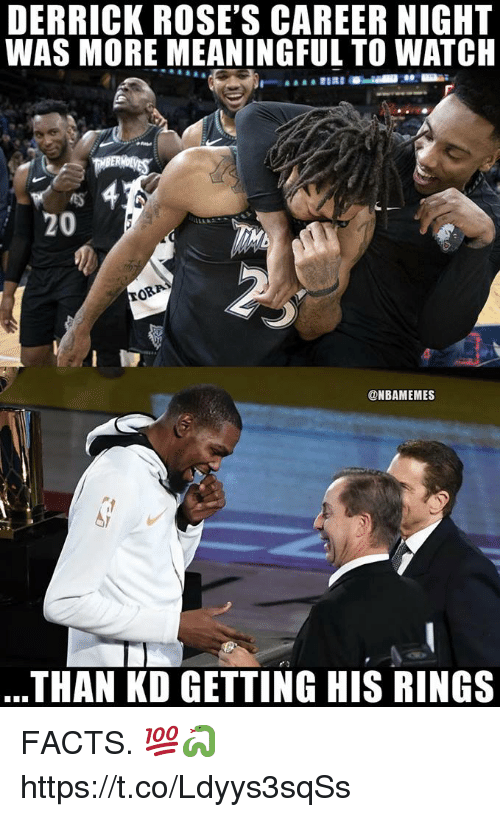 Facts, Watch, and Roses: DERRICK ROSE'S CAREER NIGHT  WAS MORE MEANINGFUL TO WATCH  20  @NBAMEMES  THAN KD GETTING HIS RINGS FACTS. 💯🐍 https://t.co/Ldyys3sqSs