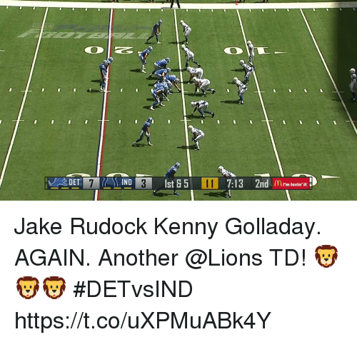 Jakes: DET7D3st57:13 2nd rm lovin  IND Jake Rudock Kenny Golladay. AGAIN.  Another @Lions TD! 🦁🦁🦁 #DETvsIND https://t.co/uXPMuABk4Y