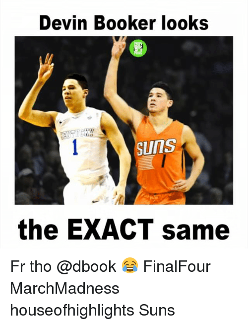 marchmadness: Devin Booker looks  SUITS  the EXACT same Fr tho @dbook 😂 FinalFour MarchMadness houseofhighlights Suns