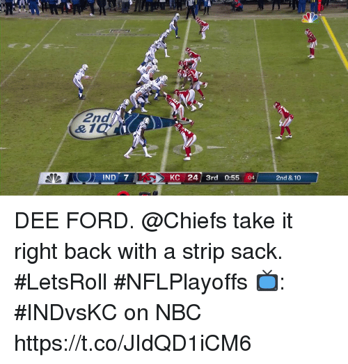 Memes, Chiefs, and Ford: di  2nd  & 1  IND 7  KC 24 3rd 0:55 :04  2nd & 10 DEE FORD.  @Chiefs take it right back with a strip sack. #LetsRoll #NFLPlayoffs  📺: #INDvsKC on NBC https://t.co/JIdQD1iCM6