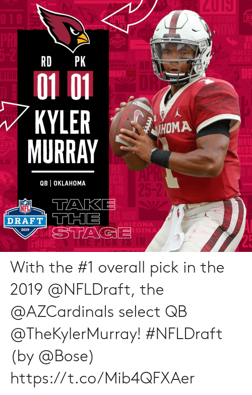 NFL draft: DI  O N  BE  SE  DRAFT  RD PK  2019  01 01  KYLERM  MURRAY  Riddel  HOMA  F T  CLO  LLS  QBl OKLAHOMA  5-2  NFL  DRAFT TTHE  ARIZONA  DINA  2019 With the #1 overall pick in the 2019 @NFLDraft, the @AZCardinals select QB @TheKylerMurray! #NFLDraft (by @Bose) https://t.co/Mib4QFXAer