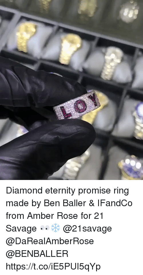 Amber Rose, Savage, and Diamond: Diamond eternity promise ring made by Ben Baller & IFandCo from Amber Rose for 21 Savage 👀❄️ @21savage @DaRealAmberRose @BENBALLER https://t.co/iE5PUI5qYp