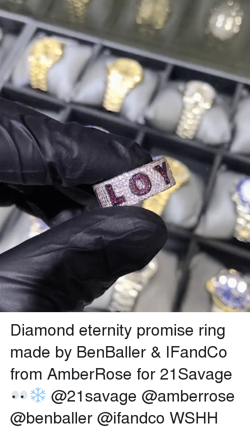 Memes, Wshh, and Diamond: Diamond eternity promise ring made by BenBaller & IFandCo from AmberRose for 21Savage 👀❄️ @21savage @amberrose @benballer @ifandco WSHH