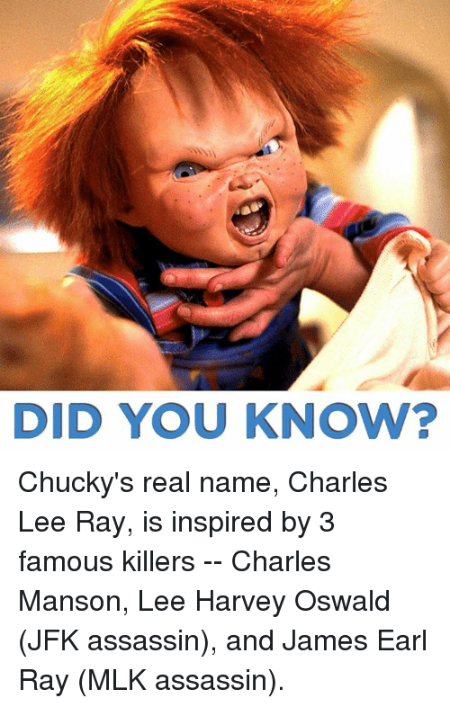 did you know chucky s real name charles lee ray is inspired by 3