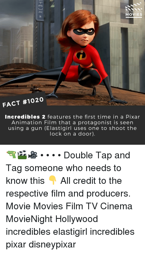 Memes, Movies, and Pixar: DID YOU KNOW  MOVIES  FACT #1020  Incredibles 2 features the first time in a Pixar  Animation Film that a protagonist is seen  using a gun (Elastigirl uses one to shoot the  lock on a door). 🔫🎬🎥 • • • • Double Tap and Tag someone who needs to know this 👇 All credit to the respective film and producers. Movie Movies Film TV Cinema MovieNight Hollywood incredibles elastigirl incredibles pixar disneypixar