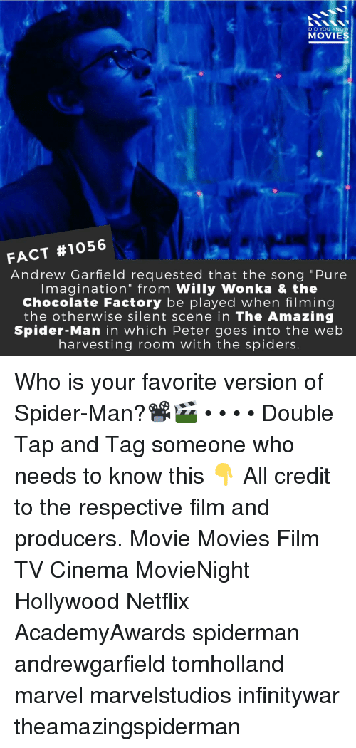 """chocolate factory: DID YOU KNOW  MOVIES  FACT #1056  Andrew Garfield requested that the song """"Pure  Imagination"""" from Willy Wonka & the  Chocolate Factory be played when filming  the otherwise silent scene in The Amazing  Spider-Man in which Peter goes into the web  harvesting room with the spiders. Who is your favorite version of Spider-Man?📽️🎬 • • • • Double Tap and Tag someone who needs to know this 👇 All credit to the respective film and producers. Movie Movies Film TV Cinema MovieNight Hollywood Netflix AcademyAwards spiderman andrewgarfield tomholland marvel marvelstudios infinitywar theamazingspiderman"""